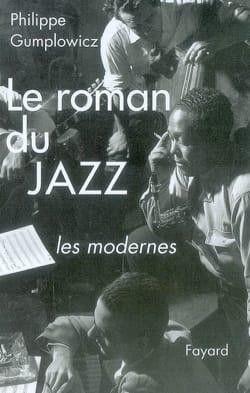 Le roman du jazz, Volume 3 Philippe GUMPLOWICZ Livre laflutedepan