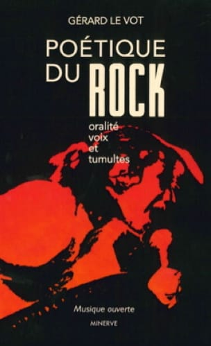 Poétique du rock - VOT Gérard LE - Livre - laflutedepan.com