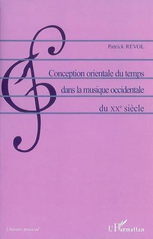 Conception orientale du temps dans la musique occidentale du XXe siècle - laflutedepan.com