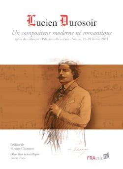 Lucien Durosoir : un compositeur moderne né romantique - laflutedepan.com