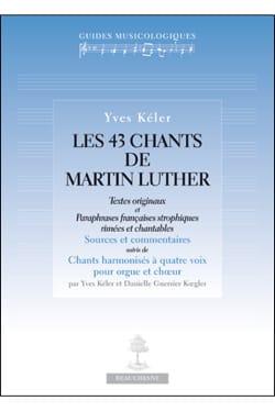 Les 43 chants de Martin Luther - Yves KÉLER - Livre - laflutedepan.com