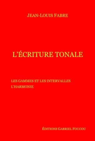 L' écriture tonale Jean-Louis FABRE Livre Harmonie - laflutedepan