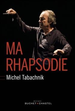 Ma rhapsodie Michel TABACHNIK Livre Les Hommes - laflutedepan