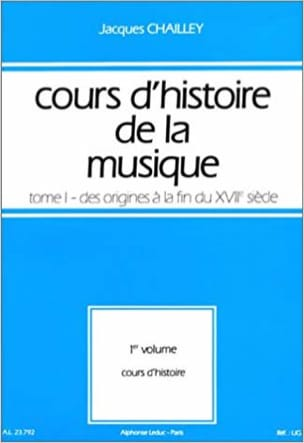 Jacques CHAILLEY - History of Music Course: Volume 1 vol. 1 - Livre - di-arezzo.co.uk