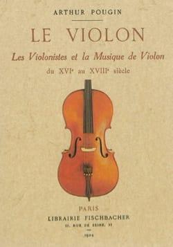 Le violon, les violonistes et la musique de violon (du XVIe au XVIIIe siècle) laflutedepan