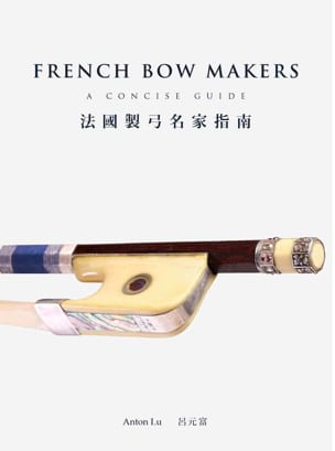 French bow makers : a concise guide Anton LU Livre laflutedepan