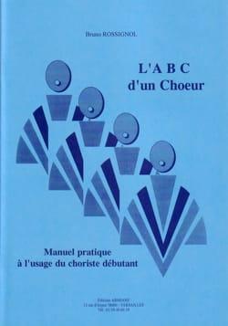 ABC d'un choeur Bruno ROSSIGNOL Livre laflutedepan