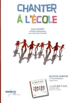 Chanter à l'école Jean LAURENT Livre Pédagogie - laflutedepan