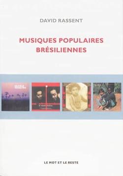 Musiques populaires brésiliennes David RASSENT Livre laflutedepan