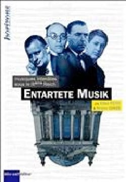 Entartete Musik: Musiques interdites sous le IIIe Reich laflutedepan