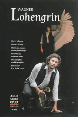 Avant-scène opéra (L'), n° 272 : Lohengrin WAGNER Livre laflutedepan