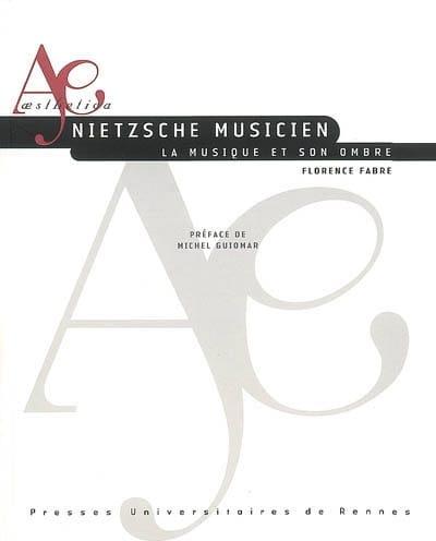 Nietzsche musicien : la musique et son ombre - laflutedepan.com