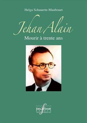 SCHAUERTE-MAUBOUET Helga - Jehan Alain: Dying at 30 - Livre - di-arezzo.com
