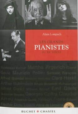 Les grands pianistes du XXe siècle - Alain LOMPECH - laflutedepan.com