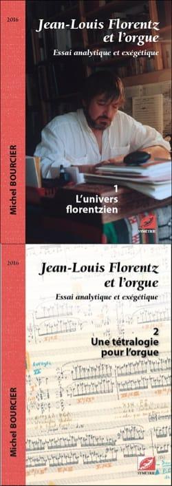 Michel BOURCIER - Jean-Louis Florentz and the organ, volume 2: a tetralogy for the organ - Livre - di-arezzo.com