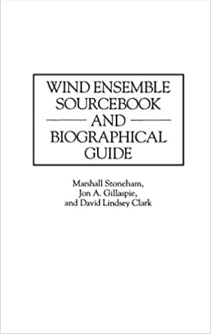 Wind Ensemble Sourcebook and Biographical Guide laflutedepan