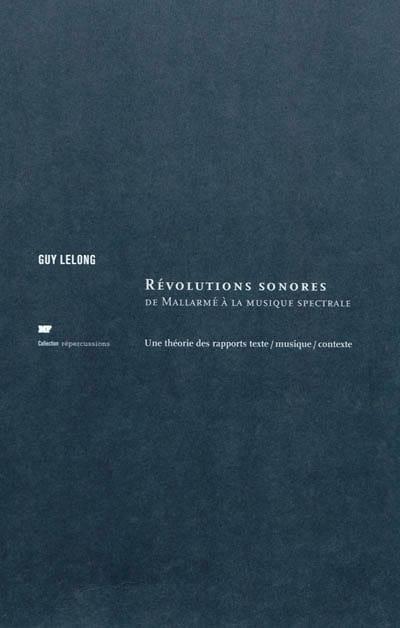 Révolutions sonores : de Mallarmé à la musique spectrale - laflutedepan.com