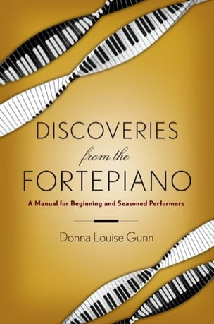Discoveries from the fortepiano - GUNN Donna Louise - laflutedepan.com