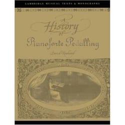 A History of pianoforte pedalling David ROWLAND Livre laflutedepan