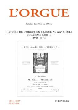 L'orgue n°307-308 - Histoire de l'orgue en France au XXe siècle, deuxième partie laflutedepan