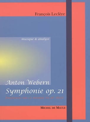 Anton Webern : Symphonie op. 21 François LECLÈRE Livre laflutedepan