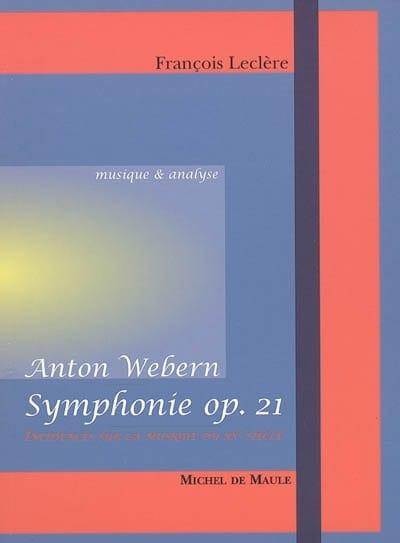 Anton Webern : Symphonie op. 21 - François LECLÈRE - laflutedepan.com