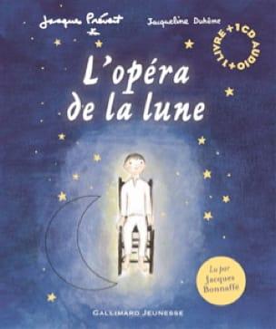 L'opéra de la Lune - Jacques PREVERT - Livre - laflutedepan.com
