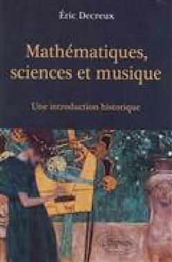 Mathématiques, sciences et musique : une introduction historique laflutedepan