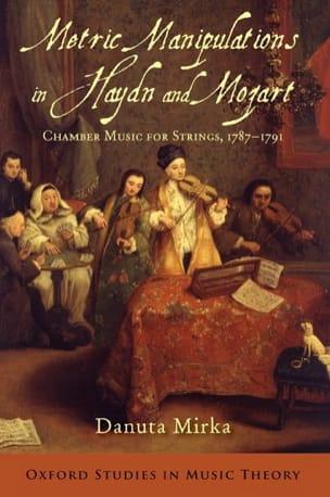 Metric manipulations in Haydn and Mozart Danuta MIRKA laflutedepan