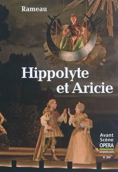 Avant-scène opéra (L'), n° 264 : Hippolyte et Aricie - laflutedepan.com