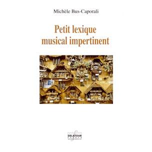 Petit Lexique musical impertinent - laflutedepan.com