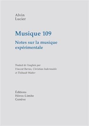 Musique 109 Alvin LUCIER Livre Les Epoques - laflutedepan