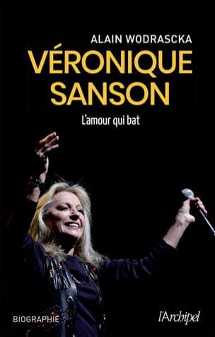 Véronique Sanson : l'amour qui bat Alain WODRASCKA Livre laflutedepan