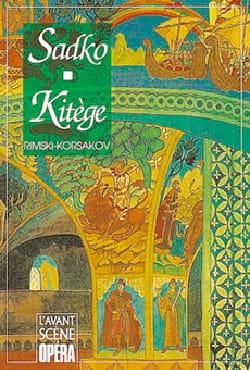 Avant-scène opéra (L'), n° 162 : Sadko - Kitège laflutedepan