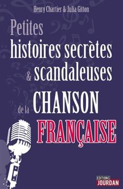 Petites histoires secrètes & scandaleuses de la chanson française laflutedepan