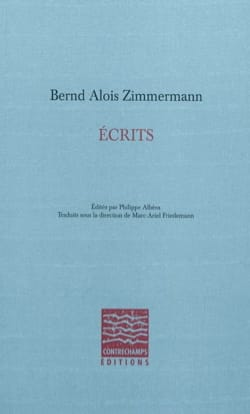 Écrits - ZIMMERMANN Bernd Alois - Livre - laflutedepan.com