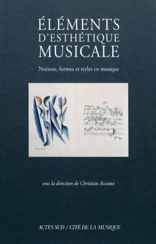 Eléments d'esthétique musicale ACCAOUI Christian dir. laflutedepan
