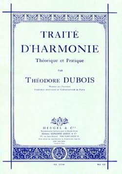 Traité d'harmonie théorique et pratique Théodore DUBOIS laflutedepan