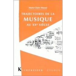 MUSSAT Marie-Claire - Trajectories of music in the 20th century - Livre - di-arezzo.co.uk