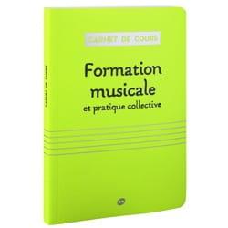 CARNET DE COURS : FORMATION MUSICALE ET PRATIQUE COLLECTIVE laflutedepan