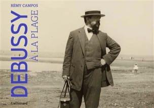 Debussy à la plage Rémy CAMPOS Livre Les Hommes - laflutedepan