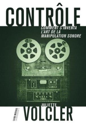 Contrôle - Juliette VOLCLER - Livre - Les Sciences - laflutedepan.com