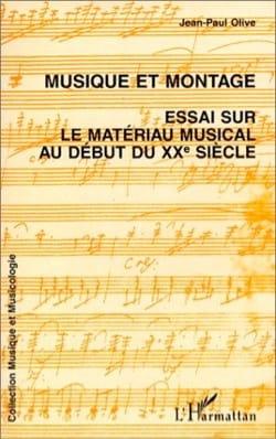 Musique et montage : essai sur le matériau musical au début du XXe siècle laflutedepan