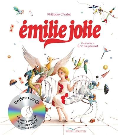 Emilie jolie - Philippe CHATEL - Livre - laflutedepan.com