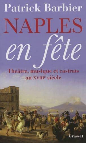 Naples en fête : théâtre, musique et castrats au XVIIIe siècle laflutedepan