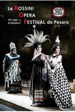 Avant-Scène opéra (L') n°317 : Le Rossini Opéra Festival de Pesaro - laflutedepan.com
