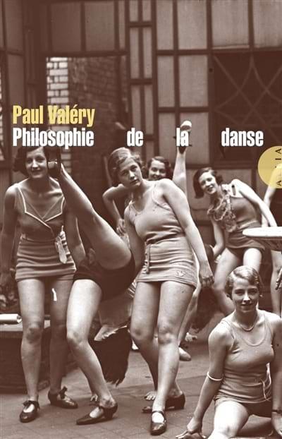 Philosophie de la danse - Paul VALÉRY - Livre - laflutedepan.com