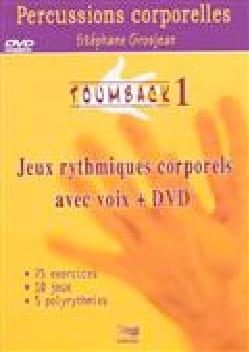 Toumback vol 1: jeux rythmiques corporels avec voix + DVD laflutedepan