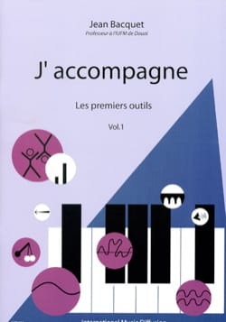 J'accompagne, volume 1 Jean BACQUET Livre laflutedepan