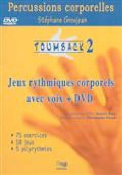 Toumback vol 2: Percussions corporelles Stéphane GROSJEAN laflutedepan